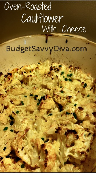 Oven-Roasted Cauliflower with Cheese Recipe | Budget Savvy Diva