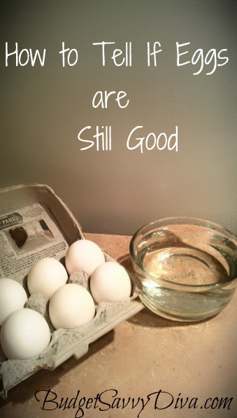 How To Tell If Eggs Are Still Good | Budget Savvy Diva