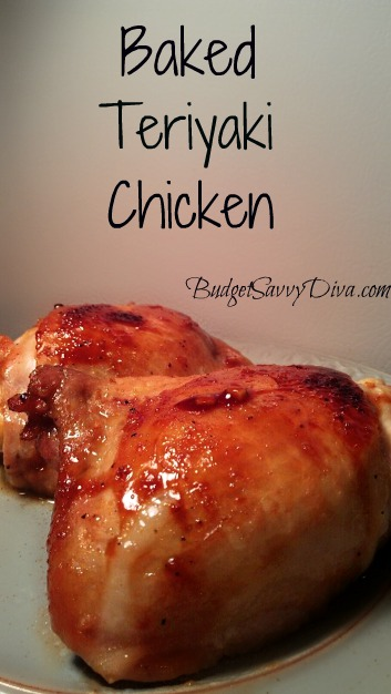 Baked Teriyaki Chicken Recipe | Budget Savvy Diva