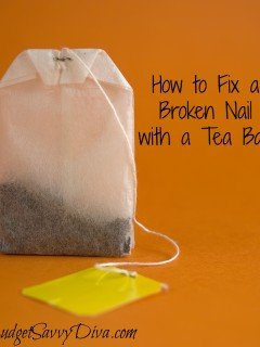 How to get stronger nails in seconds budget savvy diva for How to fix a broken nail with a tea bag