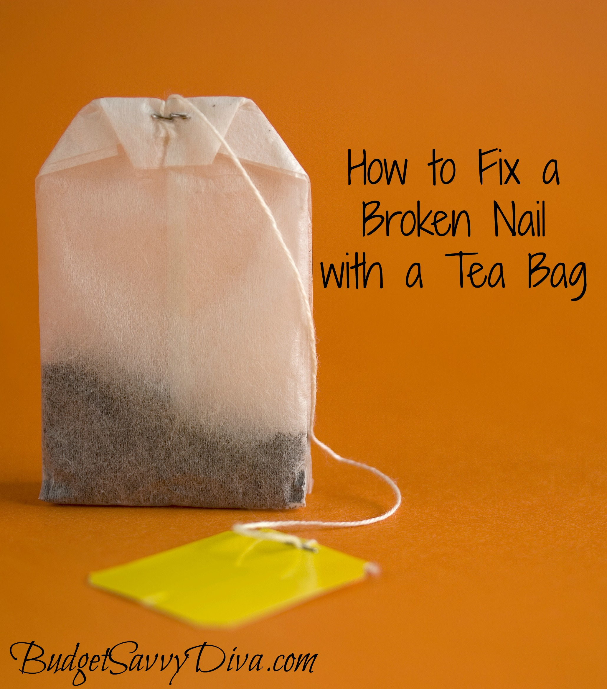 How to fix a broken nail with a tea bag budget savvy diva for How to fix a broken nail with a tea bag