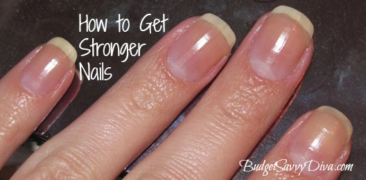 How to Get Stronger Nails in Seconds | Budget Savvy Diva