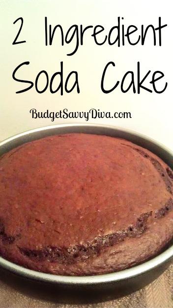 2 Ingredient Soda Cake Recipe Budget Savvy Diva