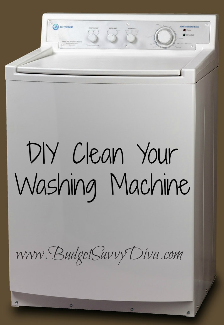 Diy Clean Your Washing Machine Budget Savvy Diva