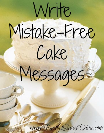 How To Write Mistake Free Messages On Cakes Budget Savvy