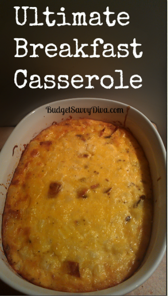 Ultimate Breakfast Casserole Recipe | Budget Savvy Diva