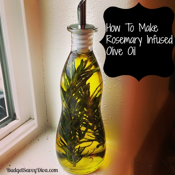 How To Make Rosemary Infused Olive Oil Recipe | Budget Savvy Diva