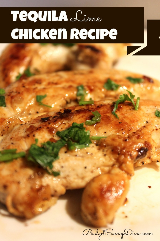 Tequila Lime Chicken Recipe BudgetSavvyDiva.com