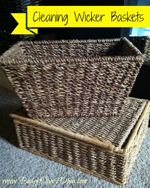 How To Clean Your Wicker Basket Budget Savvy Diva