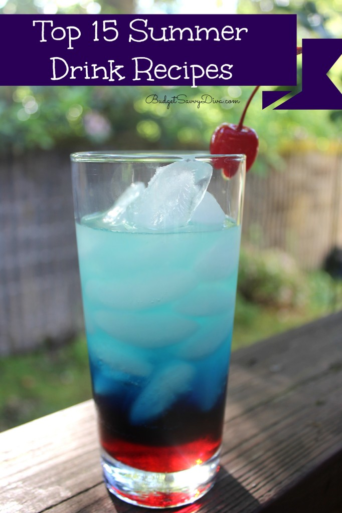 Top 15 Summer Drink Recipes