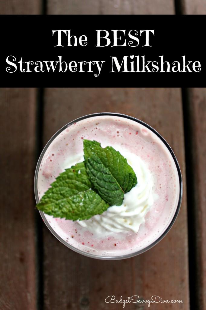 The Best Strawberry Milkshake Recipe