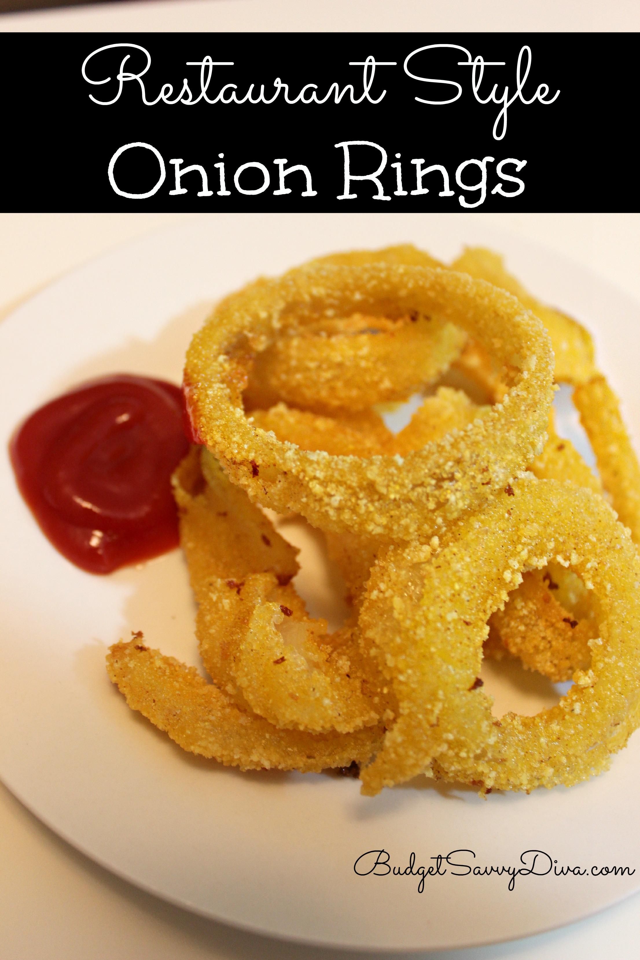 Restaurant Style Onion Rings Recipe Budget Savvy Diva