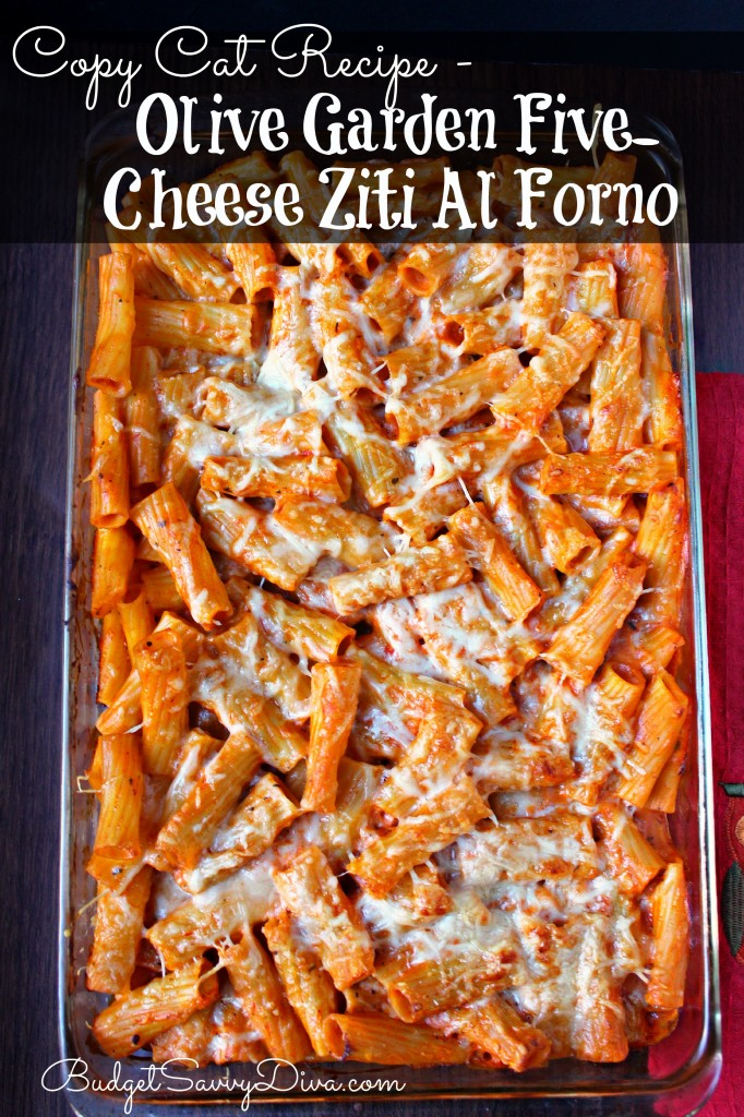 Copy Cat Recipe - Olive Garden Five-Cheese Ziti Al Forno