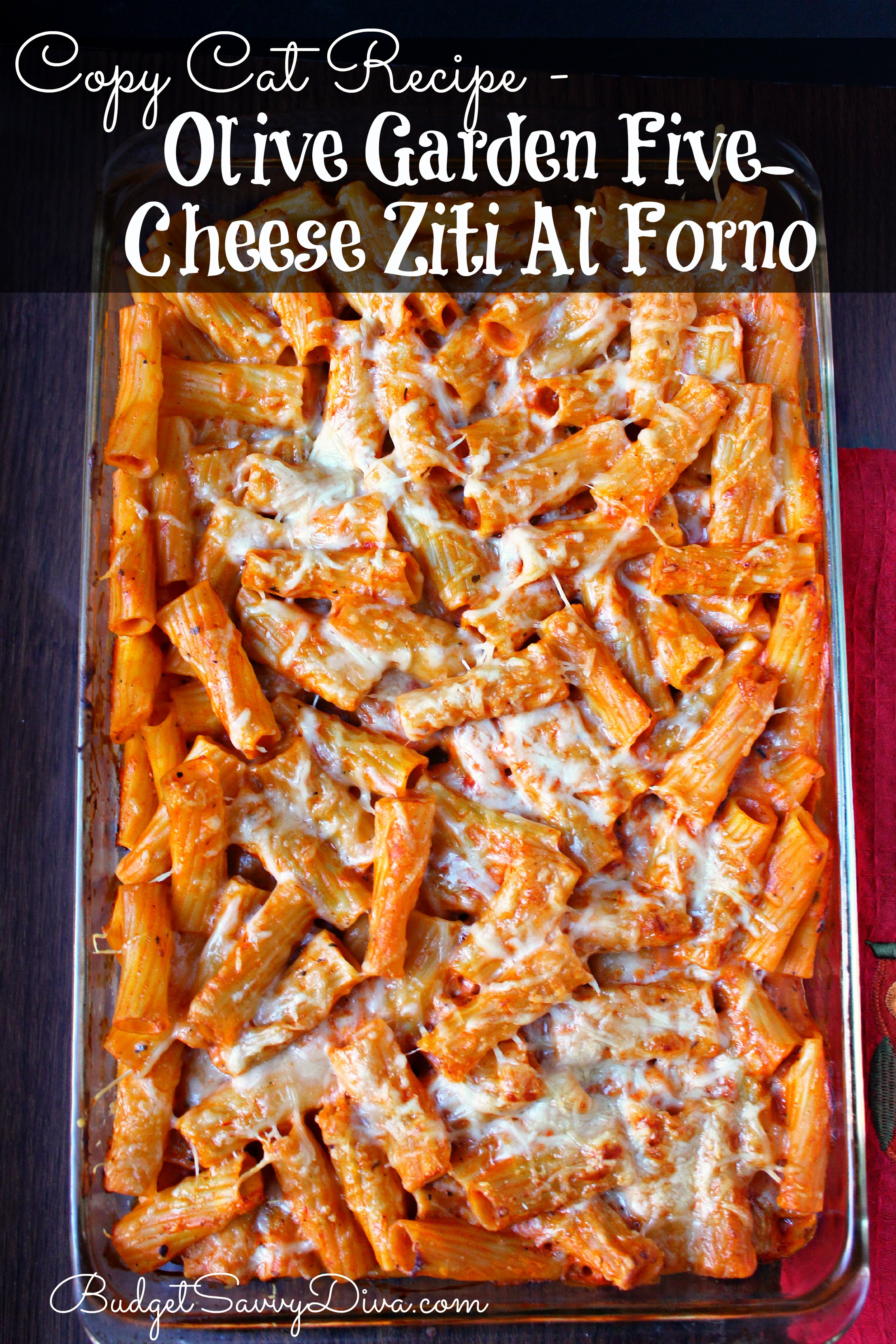 Copy Cat Recipe Olive Garden Five Cheese Ziti Al Forno