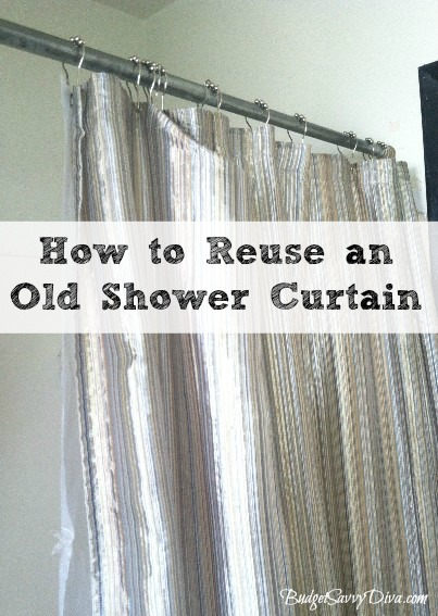 Old Shower Curtain Budget Savvy Diva, How To Use Old Shower Curtains