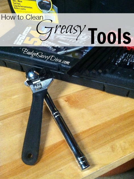 how to clean greasy tools