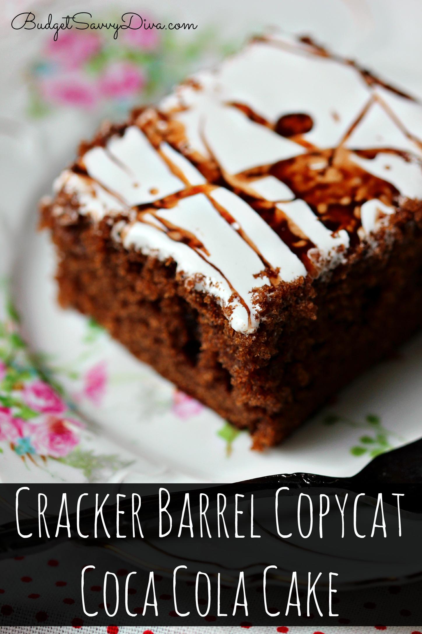 Cracker Barrel Copycat Coca Cola Cake Recipe Budget