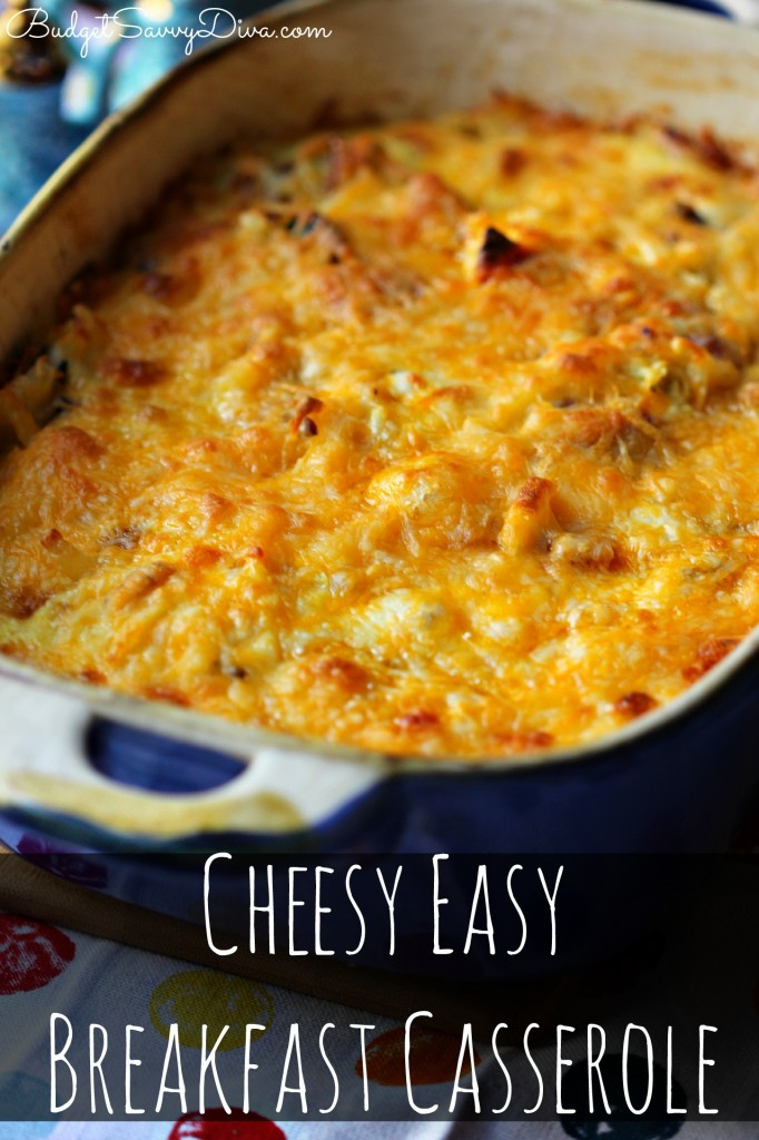 Cheesy Easy Breakfast Casserole Recipe | Budget Savvy Diva