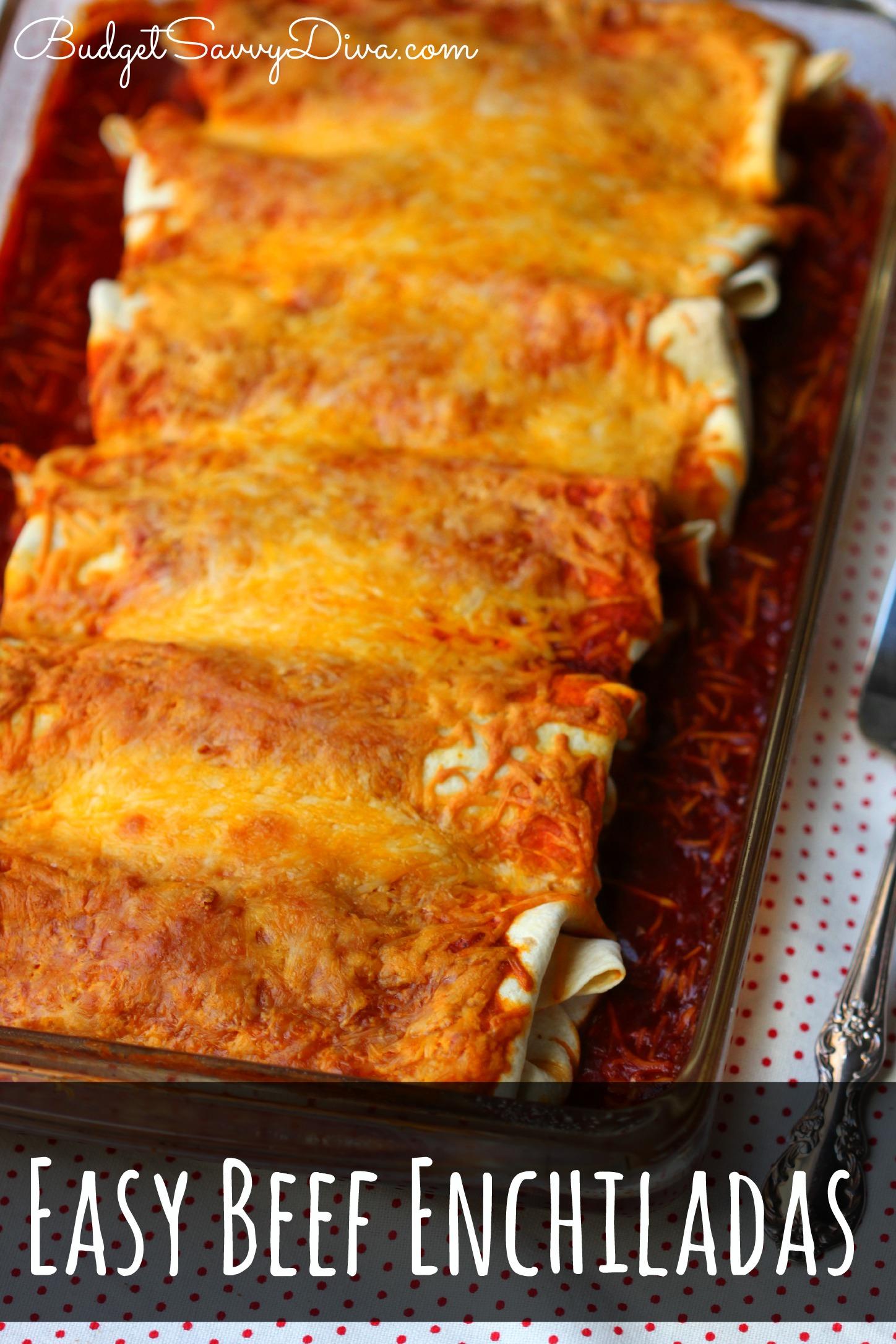 Easy Beef Enchiladas Recipe   Budget Savvy Diva
