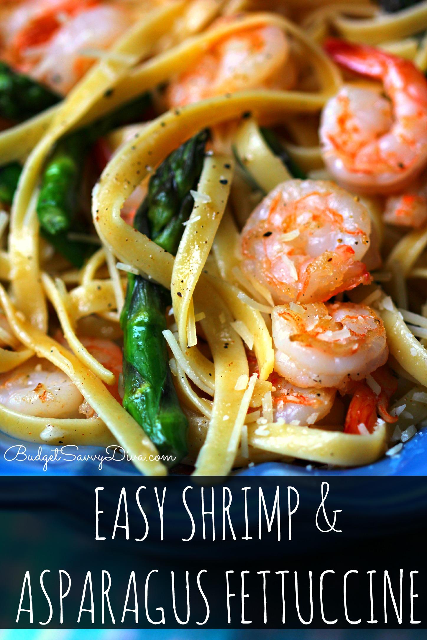 Easy Shrimp And Asparagus Fettuccine Recipe Budget Savvy Diva