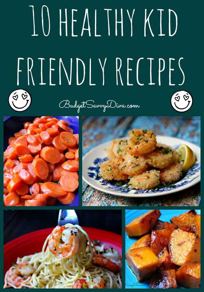 Top 10 Healthy Kid Friendly Recipe Roundup Budget Savvy Diva