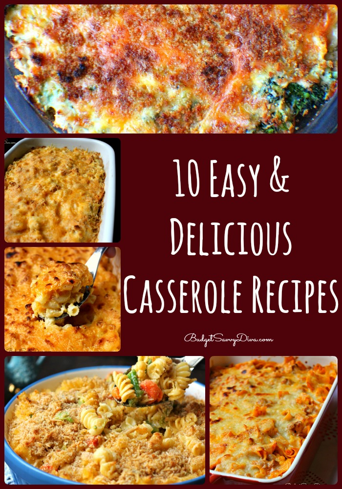 10 Easy and Delicious Casserole Recipes