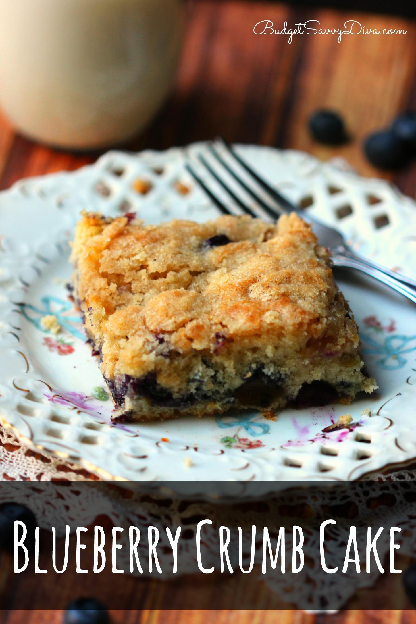 Blueberry Crumb Cake Recipe | Budget Savvy Diva