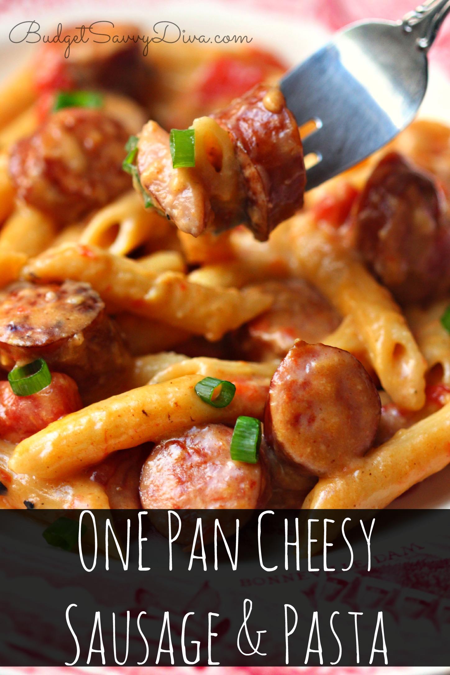 One Pan Cheesy Smoked Sausage Pasta Recipe Budget Savvy Diva