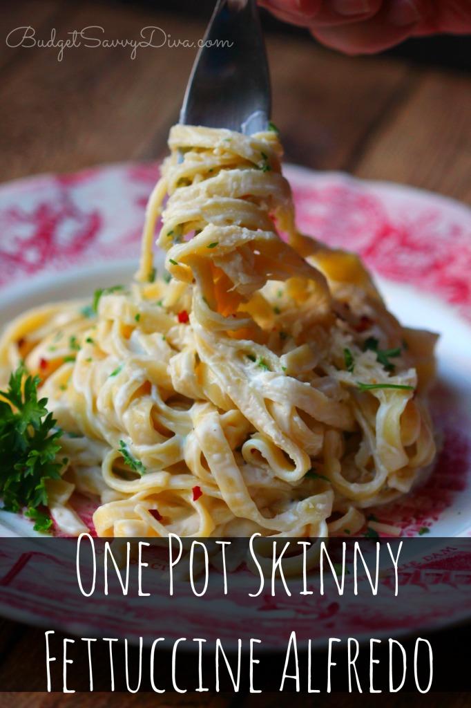 One Pot Skinny Fettuccine Alfredo Recipe