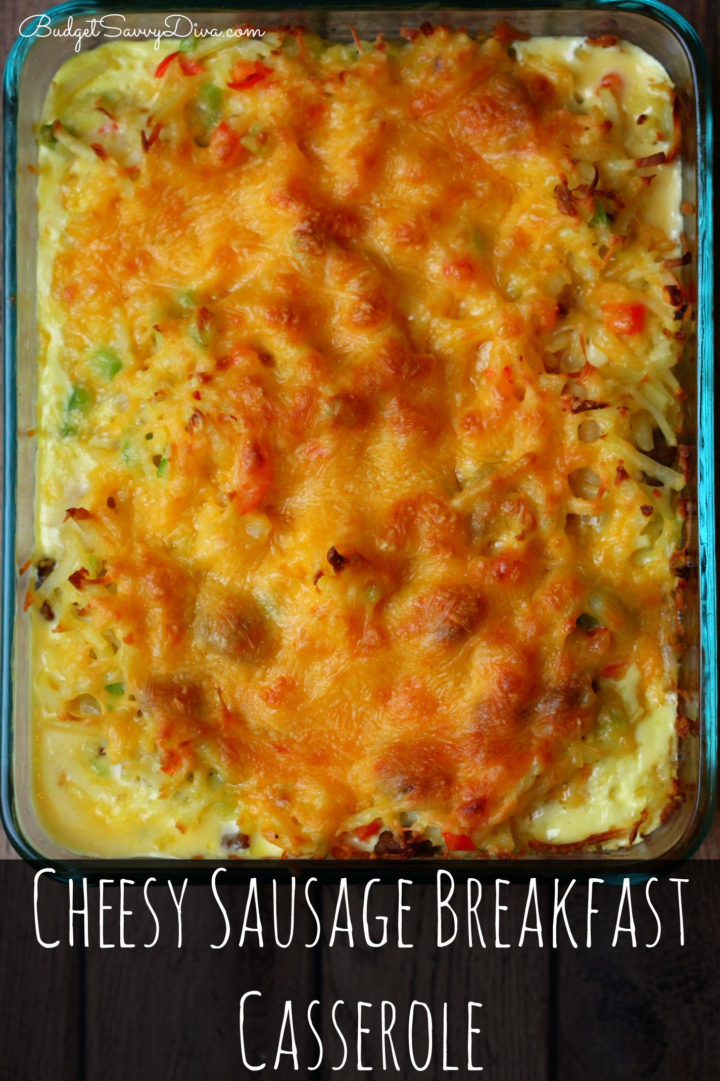 Cheesy Sausage Breakfast Casserole Recipe | Budget Savvy Diva