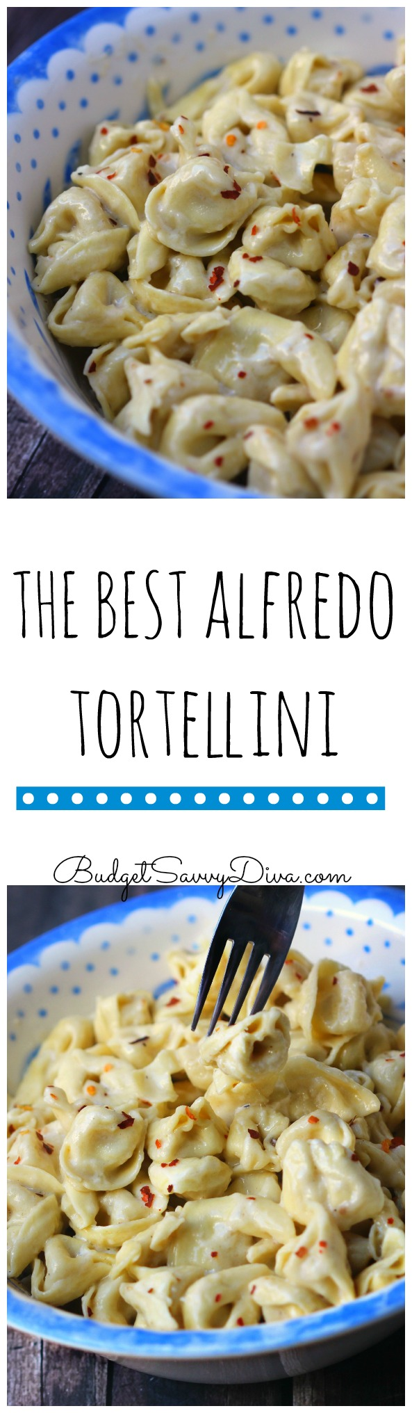 The BEST Alfredo Tortellini Recipe