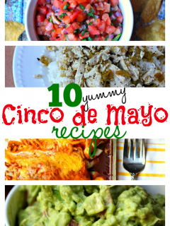 10 Yummy Cinco de Mayo Recipes