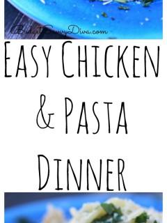 Easy Chicken Pasta Dinner  FINAL