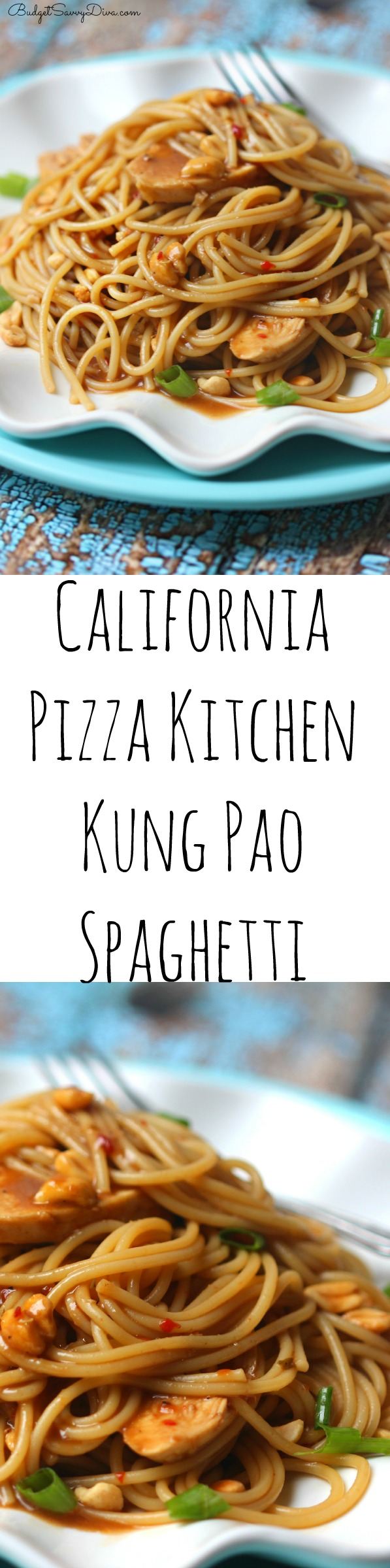 California\'s Pizza Kitchen Kung Pao Spaghetti Recipe | Budget Savvy Diva