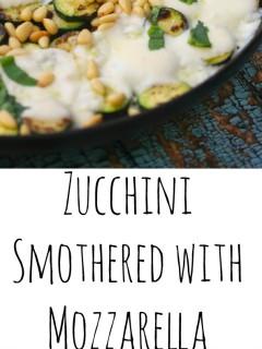 Zucchini Smothered with Mozzarella