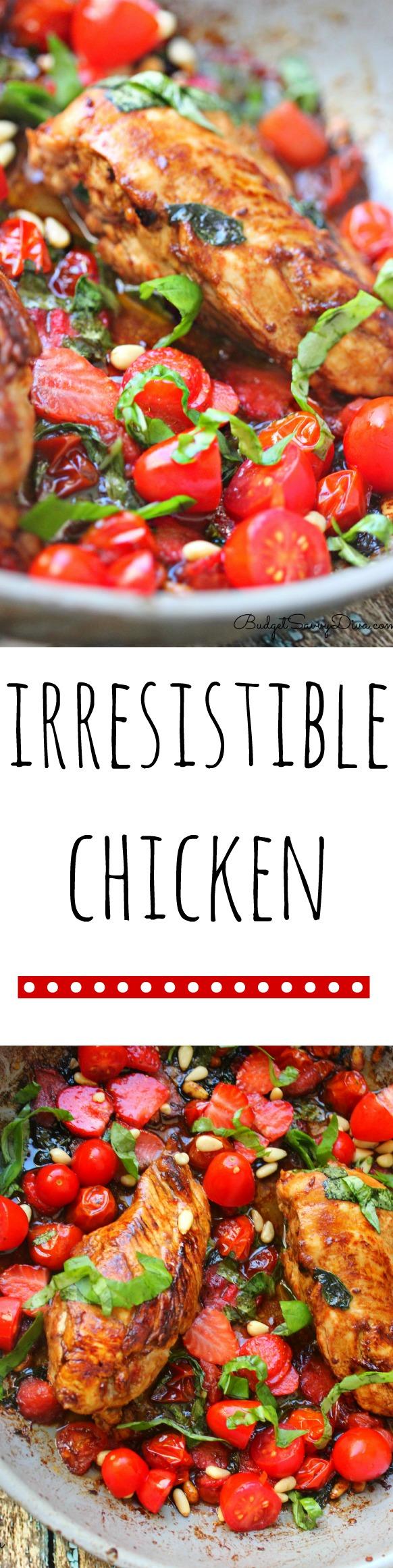 Irresistible Chicken Recipe