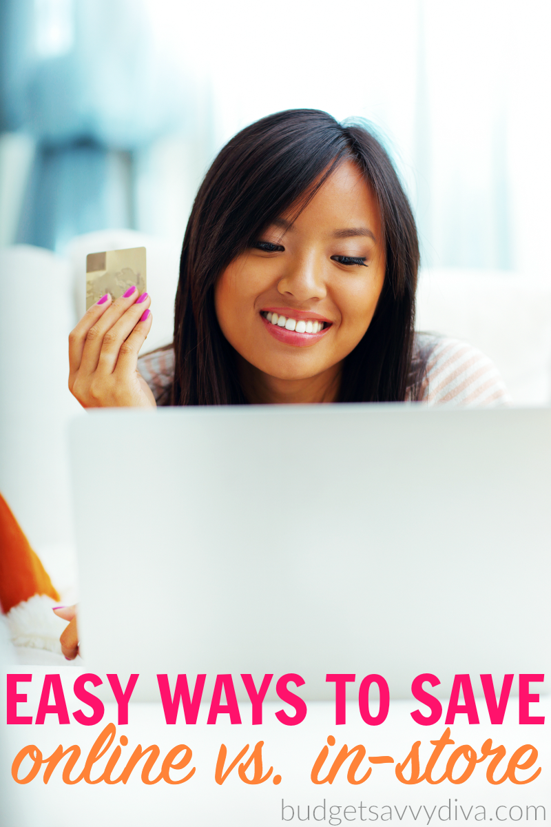 Easy Ways To Save Money Online vs. In-Store